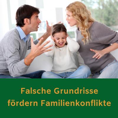 Falsche Grundrisse fördern Familienkonflikte